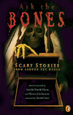 Ask the Bones By Olson, Arielle North (EDT)/ Schwartz, Howard/ Linn, David (ILT)/ Schwartz, Howard (EDT)